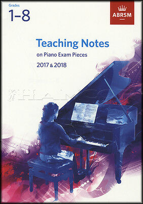 Teaching Notes on Piano Exam Pieces 2017 2018 Sheet Music Book Grades 1-8