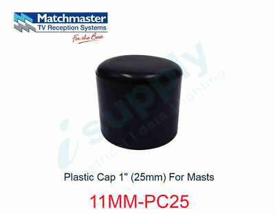 "MATCHMASTER Antenna Plastic Cap 1"" (25mm) For Masts  11MM-PC25"
