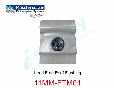 MATCHMASTER Antenna Lead Free Roof Flashing  11MM-FTM01