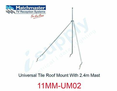 MATCHMASTER Antenna Universal Tile Roof Mount With 2.4m Mast  11MM-UM02