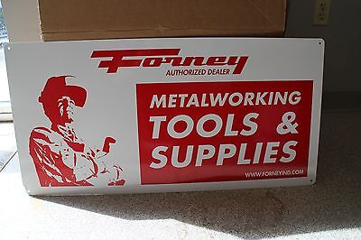 Forney Metalworking Tools & Supplies Sign