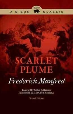Scarlet Plume by Frederick Manfred 9780803243644 (Paperback, 2012)