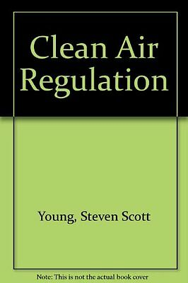 USED (GD) Clean Air Regulation by Steven Scott Young