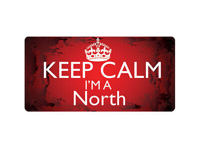 WP_KCSNAME_0708 Keep Calm I'm a North - Metal Wall Plate