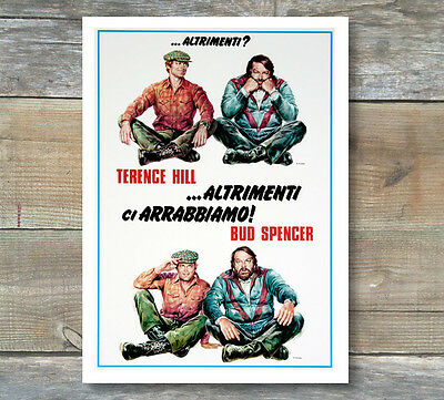 Movie Poster Altrimenti Ci Arrabbiamo 35x50 CM - Bud Spencer, Terence Hill