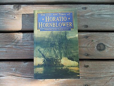 Life and Times of Horatio Hornblower - C. Northcote Parkinson (trade pb)