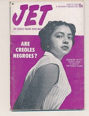 JET MAGAZINE June 25 1953 Are Creoles Negroes? Rosemary Wilty New Orleans