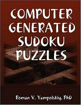 NEW COMPUTER GENERATED SUDOKU PUZZLES by Roman Yampolskiy