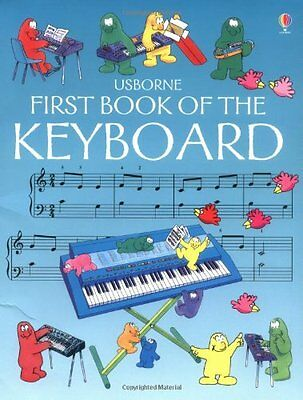 First Book of the Keyboard By Anthony Marks
