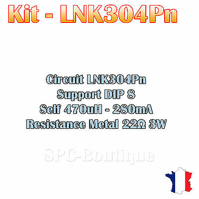 Kit LNK304PN, Self 470uH - 280mA, Resistance 22 ohms 3W, Support DIP8