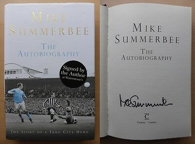 Mike Summerbee The Autobiography Signed Copy  Man City (8626)
