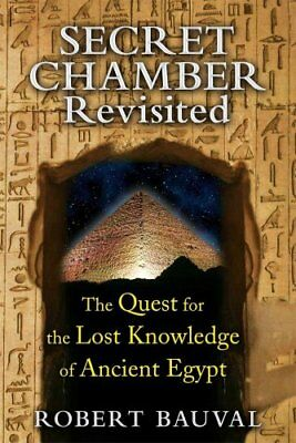 Secret Chamber Revisited The Quest for the Lost Knowledge of An... 9781591431923