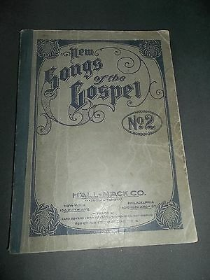 vintage 1905 new songs of the gospel no. 2 HALL MACK CO.