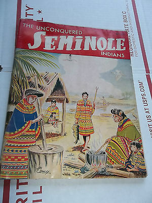 THE UNCONQUERED SEMINOLE INDIANS BOOKLET Irvin Peithmann Great Outdoors