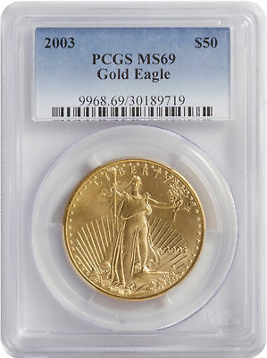 2003 - $50 1oz American Gold Eagle MS69 PCGS Blue Label