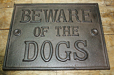 HUGE Cast Iron BEWARE OF THE DOGS Plaque Sign Rustic Ranch Wall Decor Kennel