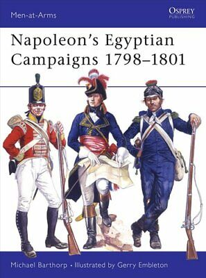 Napoleon's Egyptian Campaigns, 1798-1801 by Michael Barthorp 9780850451269