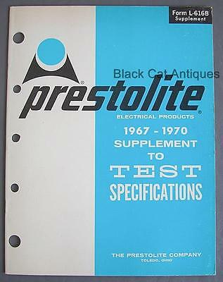 1967-70 Prestolite Electrical Prod Supplement to Test Specifications Form L616-B