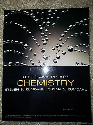 Chemistry By Zumdahl Test Bank 8th AP Edition (works also for 9th)