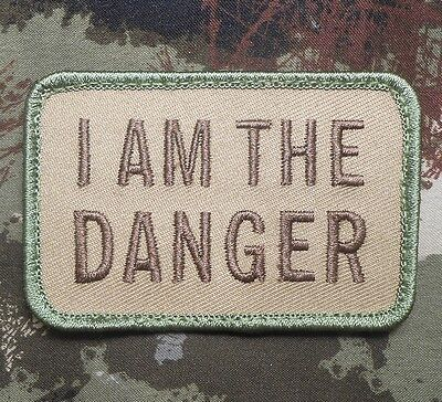 I Am The Danger Tactical Breaking Bad Morale Walter White Multicam Hook Patch