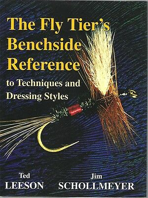 Fly Tier's Benchside Reference to Techniques and Dressing Styles 9781571881267