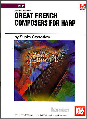 Great French Composers for Harp Sheet Music Book by Sunita Staneslow