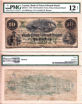 Rare 1872 $10 The Bank of PEI; fully issued note, 600-12-14. PMG Fine 12