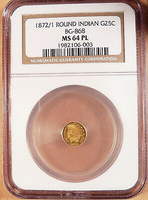 1872/1 Round Indian Gold 1/4 Dollar, NGC graded MS64 PL, BG-868, High R.4 Rarity