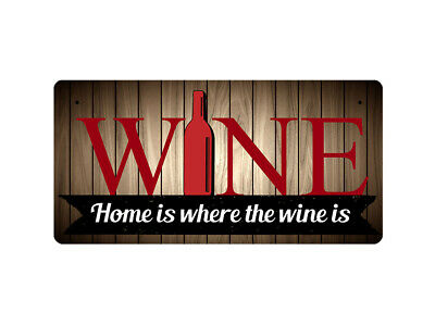 WP_FUN_016 WINE - Home is where the wine is - Metal Wall Plate