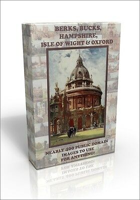 Berks, Bucks, Hants, Isle of Wight & Oxford - 400 public domain pictures on DVD