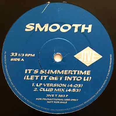 "SMOOTH -  It's Summertime (Let It Get Into You) (12"") (Promo) (G+/G+)"