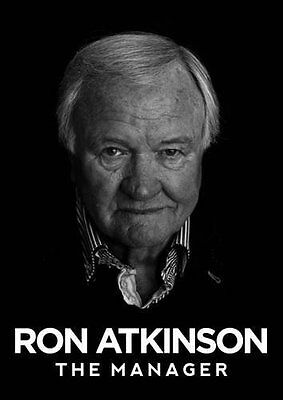 Manager, The By Ron Atkinson