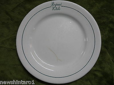 #bb7.    Hotel Ware  Plate -  Byrnes  Hotels