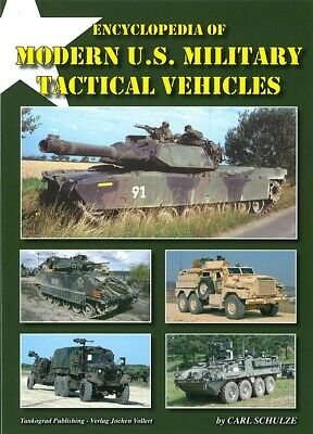 Schulze: Encyclopedia of Modern U.S. Military Tactical Vehicles Modellbau/Fotos