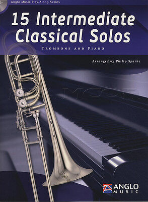 15 Intermediate Classical Solos for Trombone Sheet Music Book with CD