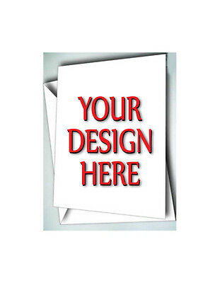 50 Greeting Cards W/ Envelopes Custom Personalized With Your Design