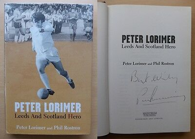 Peter Lorimer Leeds & Scotland Hero Signed Autobiography (8981)