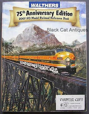 Orig 2007 Walthers Model HO Railroad Reference Book 75th Anniversary Ed 1032 Pg