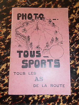 RARE CATALOGUE 45 PHOTOS COUREURS CYCLISME LES AS DE LA ROUTE   ( ref 31 )