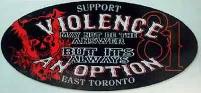 Hells Angels  Official Support Violence  Sticker