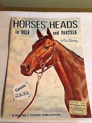 HORSES WALTER T. FOSTER Art Book Vintage Painting Oils Drawing guide