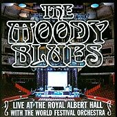 THE MOODY BLUES - The Moody Blues Live at the Royal Albert Hall CD