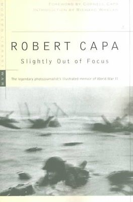 Slightly Out of Focus by Robert Capa 9780375753961 (Paperback, 2001)