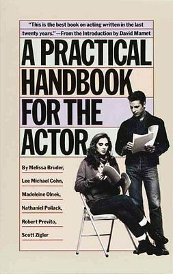 A Practical Handbook for the Actor by Melissa Bruder 9780394744124