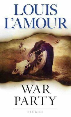 War Party by Louis L'Amour 9780553253931 (Paperback, 1999)