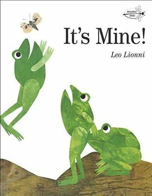It's Mine! by Leo Lionni 9780679880844 (Paperback, 2004)