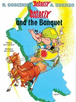 Asterix and the Banquet Album 5 by Rene Goscinny 9780752866086 (Hardback, 2004)