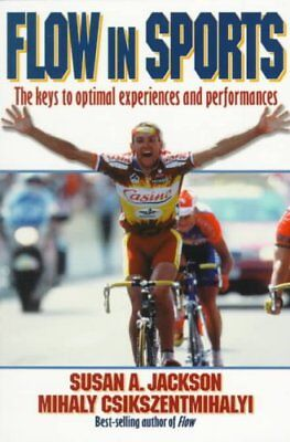Flow in Sports by Susan Jackson 9780880118767 (Paperback, 1999)