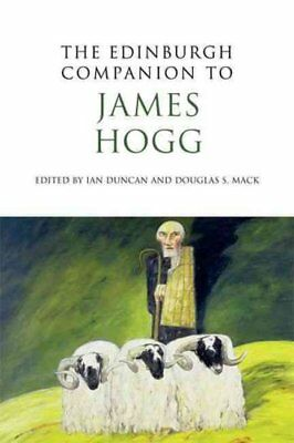 The Edinburgh Companion to James Hogg by Ian Duncan 9780748641239