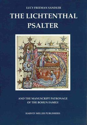 The Lichtenthal Psalter and the Manuscript Patronage of the Boh... 9781872501130